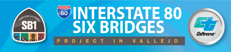 I-80 Six Bridges Project banner