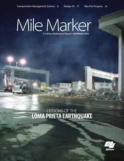 Image of Mile Marker, Fall/Winter 2019 issue cover. A portion of the Cypress Street Viaduct in Oakland, part of Interstate 880, collapsed when the Loma Prieta earthquake struck on Oct. 17, 1989. Caltrans and its contractors worked 24/7 at the site in rescue, recovery and, ultimately, demolition efforts.
