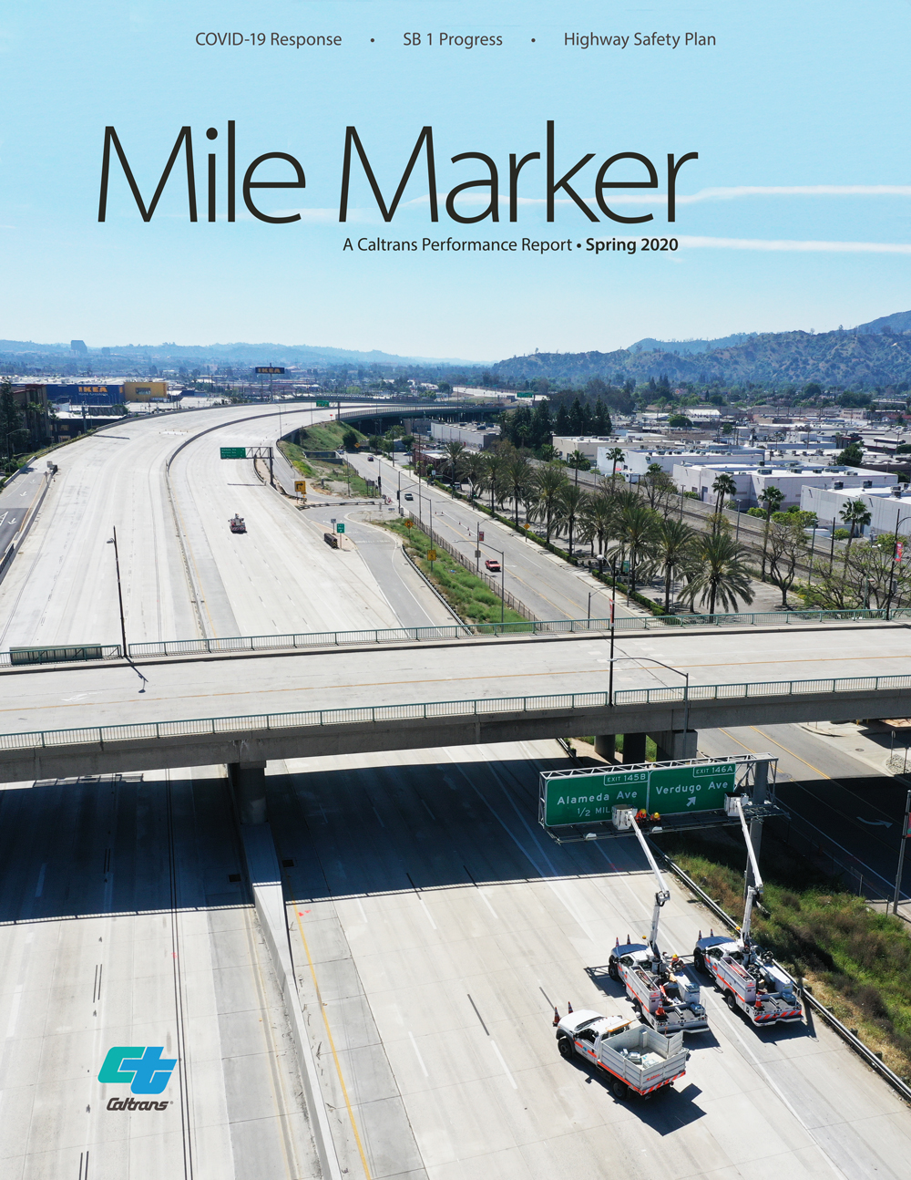 Image of the Mile Marker Spring 2020 Cover, showing Caltrans crews maintaining an overhanging sign on the freeway in southern California