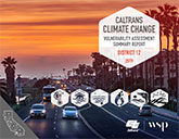 Caltrans Climate Change Vulnerability Assessment Summary Report - District 12,  2019