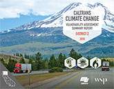 Caltrans Climate Change Vulnerability Assessment Summary Report - District 2,  2018