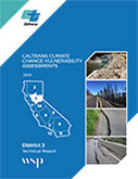 Caltrans Climate Change Vulnerability Assessment Technical Report - District 3, 2019