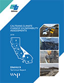 Caltrans Climate Change Vulnerability Assessment Technical Report - District 9, 2019